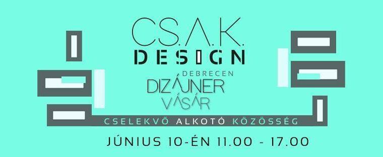 CsakDesign alkotói vásár Debrecenben