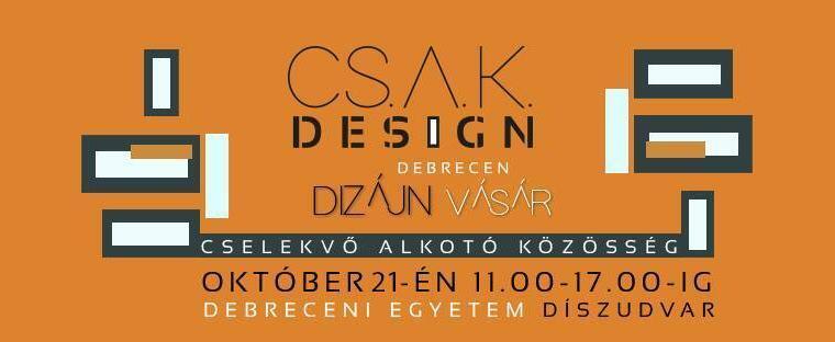 IV. CSAK Design alkotói vásár Debrecenben