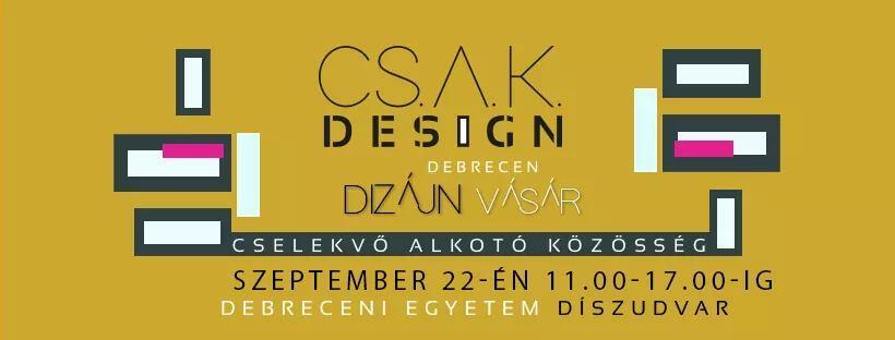 X. CSAK DESIGN VÁSÁR / LOKÁLIS DESIGN A TUDATOSSÁG JEGYÉBEN